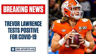 Clemson star quarterback trevor lawrence has tested positive for covid-19 ahead of the no. 1 tigers' game against boston college on saturday, coach dabo swin...