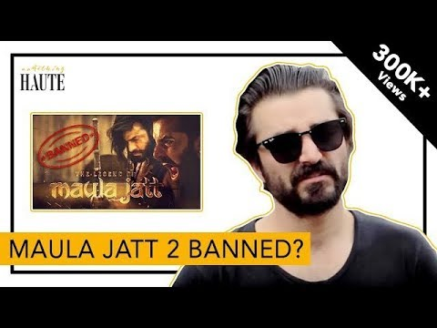 Maula Jatt 2 Is Banned? | Hamza Ali Abbasi Clarifies | Fawad Khan | Mahira Khan | Haute Reporter