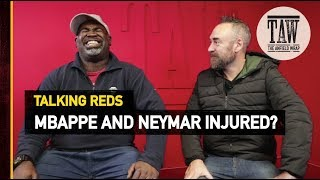 Download Video Mbappe And Neymar To Miss Liverpool's Visit? | TALKING REDS MP3 3GP MP4