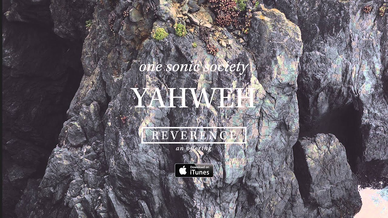 One Sonic Society: Yahweh (Official Audio)
