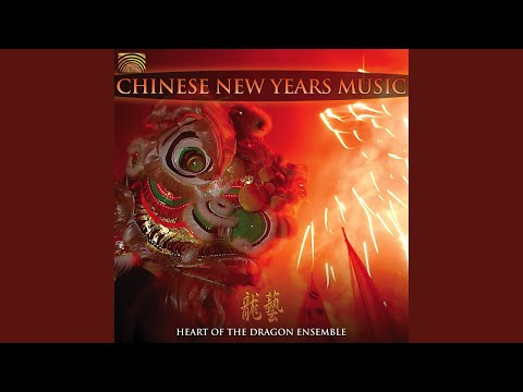 Heart of the Dragon Ensemble: Chinese New Year's Music