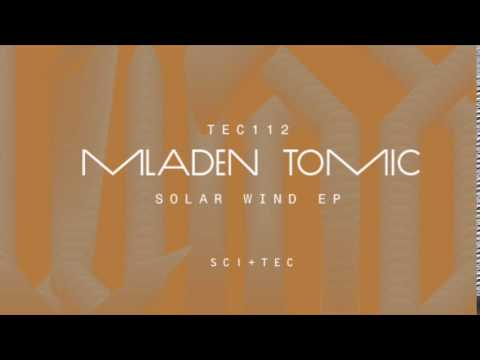 Mladen Tomic - Solar Wind (Original Mix) [SCI+TEC Digital Audio]