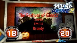 The Festival Of Ghost 2 (Sneak) S18 & S20 | PUMP IT UP PRIME 2 (2018) Patch 2.01