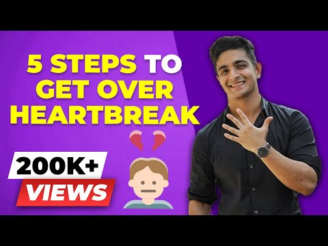 5 Steps to MOVE ON from HEARTBREAK Or a Break Up | BeerBiceps Mental Fitness - Relationship Advice