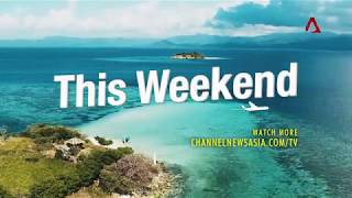 Channel NewsAsia Video On Demand: THIS WEEKEND