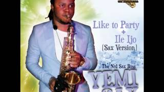 Yemi Sax - Like To Party (Original by Burna Boy)