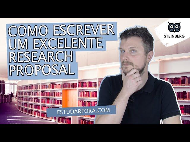 Como Escrever Um Excelente Research Proposal