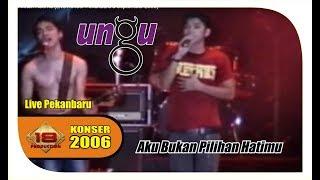 "BIKIN SEDIH ..!! PASHA "" UNGU "" LAGU AKU BUKAN PILIHAN HATIMU (Live Konser Pekanbaru 2006)"