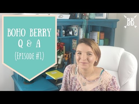 Boho Berry Q & A  Episode #1