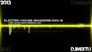 Electro House Bangers! [Mix 4]