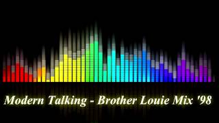 Modern Talking  - Brother Louie Mix