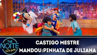 Castigo Mestre Mandou: Pinhata de Juliana | The Noite (05/09/19)