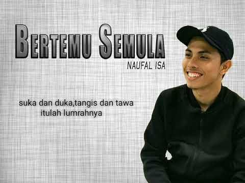 Bertemu Semula - Naufal isa (Cover)