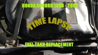 Fuel tank Replacement - 1998 2002 Honda Accord   - TIME LAPSE  -
