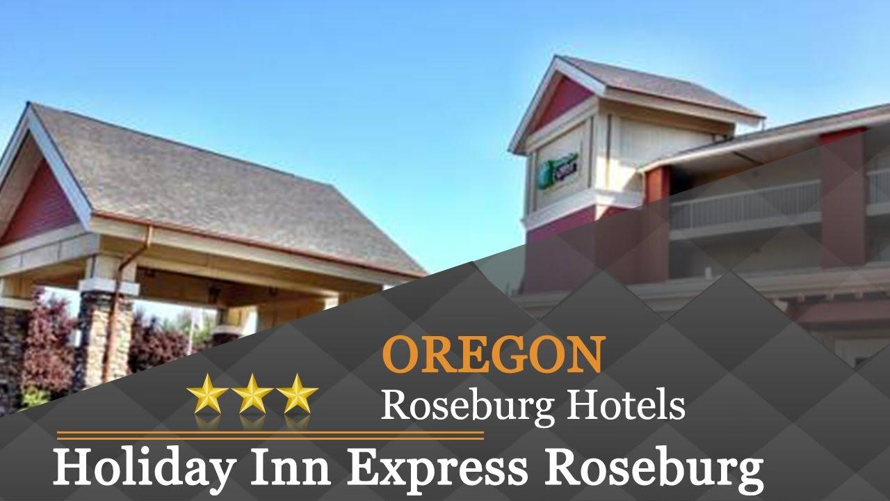 Holiday Inn Express Roseburg Hotels Oregon