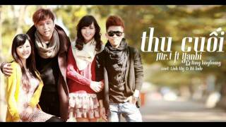 Mr.T ft Yanbi & Hang BingBoong - Thu Cuoi (Lyrics)