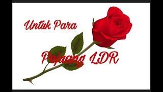 Untuk Para Pejuang LDR