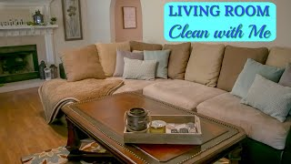 Living Room Clean with Me l Living Room Quick Clean l Cleaning Motivation