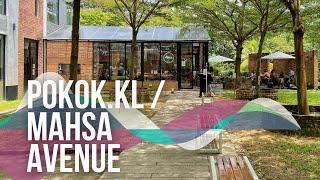 /BISHSAYS/ The Café in a Glasshouse: Pokok.kl @ MAHSA Avenue