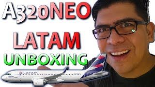 Video AIRBUS 320NEO - LATAM - UNBOXING. (#90) download MP3, 3GP, MP4, WEBM, AVI, FLV Agustus 2018