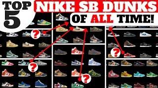 top 5 nike sb dunks of all time will nike sb make a comeback