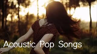 3 듣기좋은 어쿠스틱 팝송,카페배경 음악,인디팝,커버곡팝송,Acoustic Pop Songs fE 3qYyzlwE