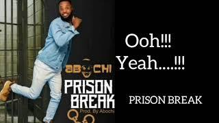 ABOCHI_-_Prison break (lyrics)