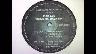 Rod Lee - Come On Baby
