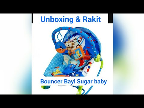 Unboxing bouncer sugar baby 2