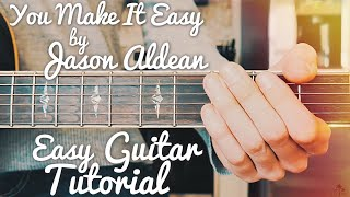 You Make It Easy Jason Aldean Guitar Lesson for Beginners // You Make It Easy Guitar // Lesson #417