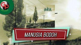 Download Mp3 Ada Band - Manusia Bodoh   Lyric