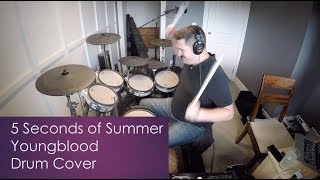 5 Seconds of Summer - Youngblood (drum cover)