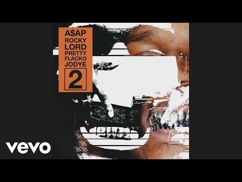 A$AP Rocky - Lord Pretty Flacko Jodye 2 (LPFJ2) [Audio]