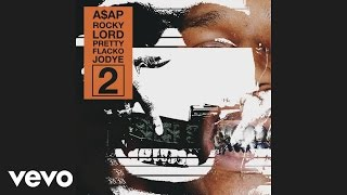 A$AP Rocky - Lord Pretty Flacko Jodye 2 (LPFJ2) [Audio]