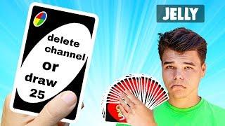 DELETE CHANNEL or DRAW 25! (Uno)