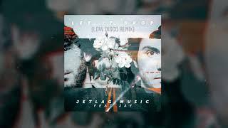 Baixar JetLag Music Feat. Jay - Let It Drop (Low Disco Remix) [FREE DOWNLOAD]