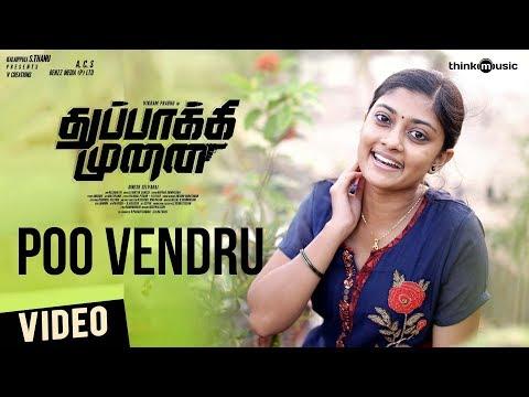Thuppakki Munai | Poovendru Video Song | Vikram Prabhu | Hansika | Abhiramy | L.V. Muthu Ganesh