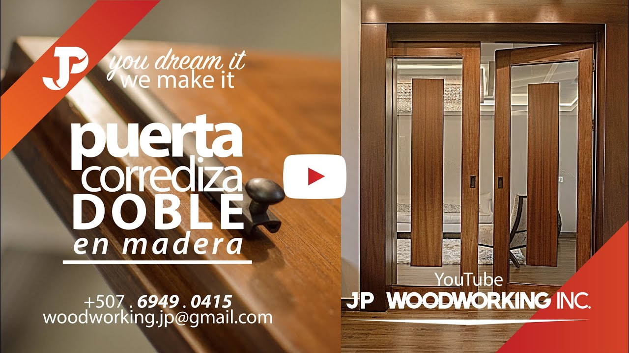 Proyecto puerta doble corrediza custom panam pac fico for Puertas dobles de madera