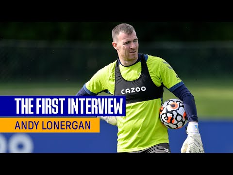 ANDY LONERGAN: THE FIRST INTERVIEW |  VETERAN GOALKEEPER SIGNALS FOR EVERTON