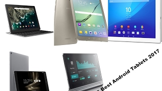 Best 5 Android Tablets You Can Buy in 2017
