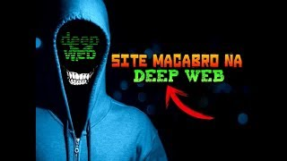 Novo Site Macabro Na Deep Web