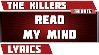 Read My Mind - The Killers tribute - Lyrics