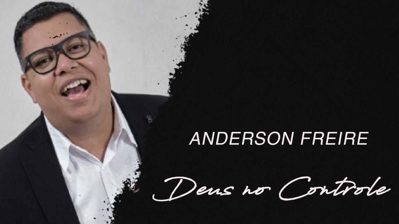 Anderson Freire | Deus no Controle (LETRA)
