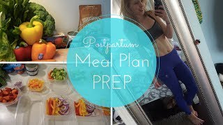 HEALTHY POSTPARTUM MEAL PLAN PREP