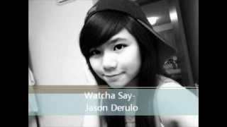 Watcha Say Jason DeRulo- lyrics in description-