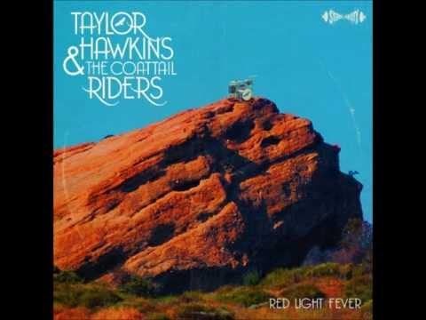 It's Over - Taylor Hawkins & the Coattail Riders