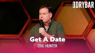 How To Get A Dąte Without Going Online. Eric Hunter