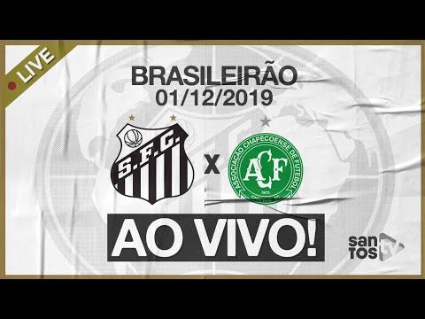 AO VIVO: SANTOS 2 x 0 CHAPECOENSE | PRÉ-JOGO E NARRAÇÃO | BRASILEIRÃO (01/12/19)