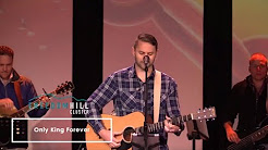 Only King Forever  -Elevation Worship  - Oakhill Church