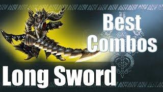 Monster Hunter World [MHW] - The BEST Long Sword Combos (Guide)